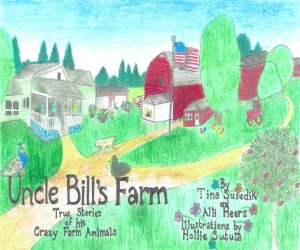 Uncle Bill's Farm - Front Cover redone
